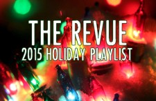 The Revue's 2015 Holiday Playlist
