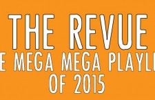 The Mega, Mega Playlist of 2015