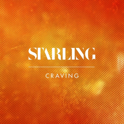 starling - Craving