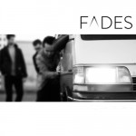 FADES - Breaking Through The Walls