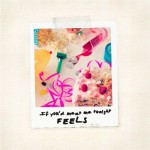 FEELS - If You'd Meet Me Tonight