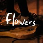 Flowers - Bitter Pill
