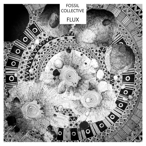 "Fossil Collective - ""Flux"" EP"
