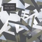 Kinder Than Wolves - Hazel Days
