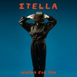 "Σtella - ""Works For You"""