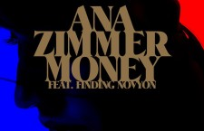 "Ana Zimmer – ""Money"" (single premiere)"