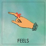 "Feels - ""Close My Eyes"""