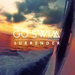 """Go Swim - """"Surrender"""""""