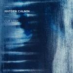 """Hayden Calnin - """"Cut Love"""""""