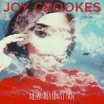 "Joy Crookes - ""New Manhattan"""