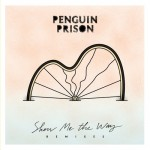 Penguin Prison - Show Me The Way (Bahner Cheerleader Remix)