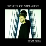 "Shyness Of Strangers - ""Brotherhood Of Man"""