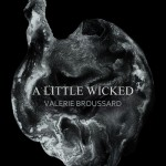 "Valerie Broussard - ""A Little Wicked"""