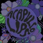 "Acapulco Lips - ""Awkward Waltz"""