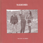 "Bleached - ""Wednesday Night Melody"""