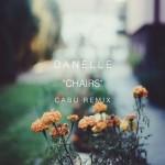 "Danelle - ""Chairs"" (Cabu Remix)"