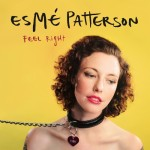 "Esme Patterson - ""Feel Right"""