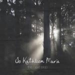 "Jo Kathleen Marie - ""The Next Step"""
