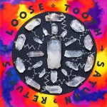"Loose Tooth - ""Bites Will Bleed"""