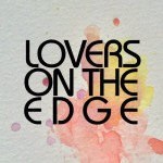 "Lovers on the Edge - ""Divine Stillness"""