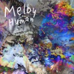 "Melby - ""Human"""