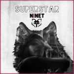 "NINET - ""Superstar"""