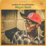 "Nigel Hall - ""Gimme A Sign"""