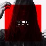 "SPOOKYLAND - ""Big Head"""