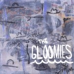 """The Gloomies – """"Bleached Out"""""""