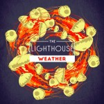 "The Lighthouse - ""Weather"""