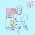 Beach Baby - Lost Soul