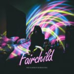 "FAIRCHILD - ""Neighbourhoods"""