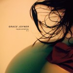 "Grace Joyner - ""Real"""