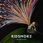 "Kidsmoke - ""Heartache"""