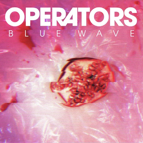 "Operators - ""Blue Wave"""