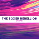 "The Boxer Rebellion - ""Weapon"""