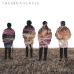 "The Broadcasts - ""This Is Life"""