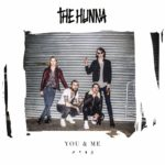 "The Hunna - ""You & Me"""