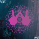 "Weaves - ""Candy"""
