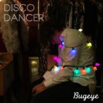 "Bugeye - ""Disco Dancer"""