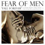 """Fear of Men - """"Sane"""""""