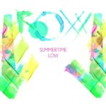 "ROOXX - ""Summertime Low"""