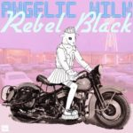 "angelic milk - ""Rebel Black"""