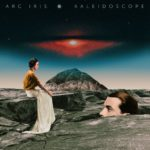 "Arc Iris - ""Kaleidoscope"""