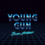 "Burn Antares - ""Young Gun"""