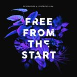 "GOLDHOUSE X Lostboycrow - ""Free From The Start"""