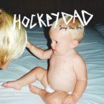 "Hockey Dad - ""Jump The Gun"""