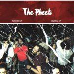 "The Pheels - ""Turn Me Up"""