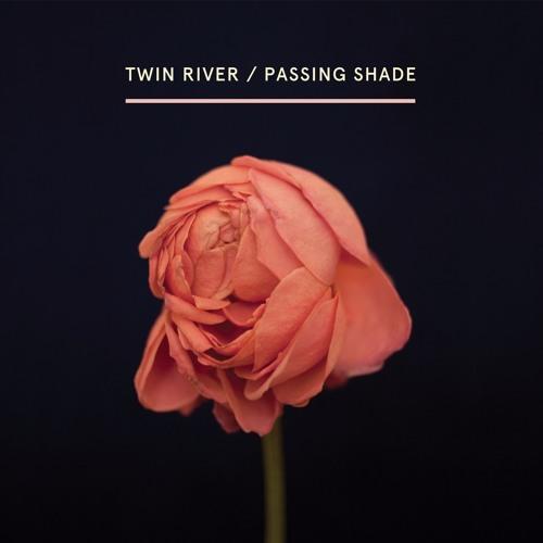 Resultado de imagen para Twin River - Passing Shade