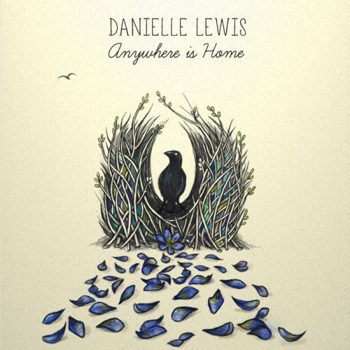 Danielle Lewis - Anywhere is Home